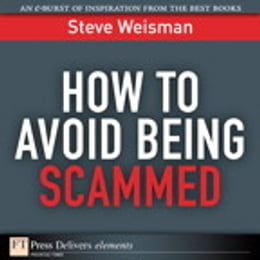 Book How to Avoid Being Scammed by Steve Weisman