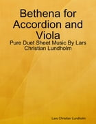 Bethena for Accordion and Viola - Pure Duet Sheet Music By Lars Christian Lundholm by Lars Christian Lundholm