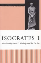 Isocrates I by David C. Mirhady