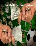 Football Betting System by V.T.