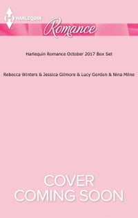 Harlequin Romance October 2017 Box Set: Whisked Away by Her Sicilian Boss\The Sheikh's Pregnant…