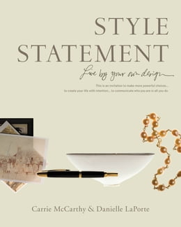 Book Style Statement: Live by Your Own Design by Danielle LaPorte