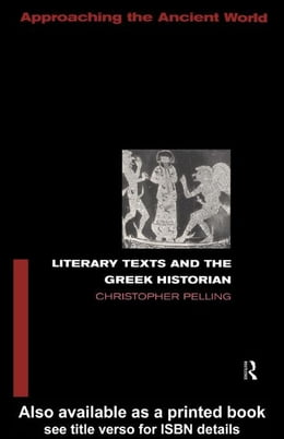 Book Literary Texts and the Greek Historian by Pelling, Christopher