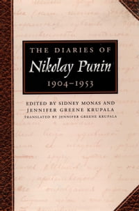 The Diaries of Nikolay Punin: 1904-1953