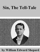 Sin: The Tell-Tale by William Edward Shepard