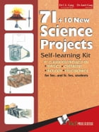 71 + 10 New Science Projects: 81 classroom projects on Physics, Chemistry, Biology, Electronics by C. L. Garg
