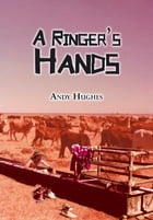 A Ringer's Hands by Andy Hughes