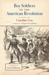 Boy Soldiers of the American Revolution