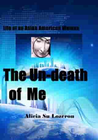 The Un-Death of Me