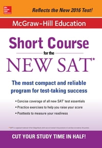 McGraw-Hill Education: Short Course for the New SAT