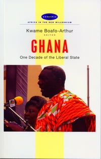 Ghana: One Decade of the Liberal State