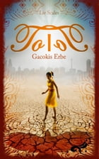 ToloT: Gacokis Erbe by Liv Scales