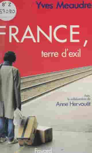 France, terre d'exil by Yves Meaudre