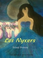 Les Nyxers by Fémi Peters
