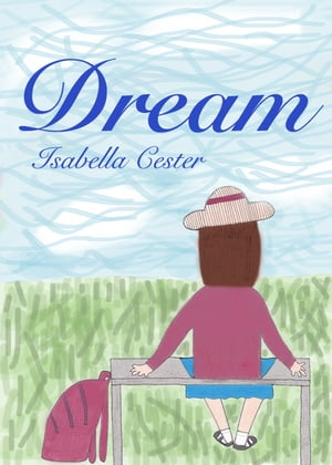 Dream by Isabella Cester