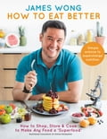 How to Eat Better 31f04bbf-5459-473f-abec-70063d9f0bb1