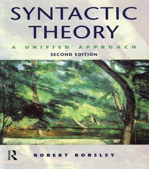 Syntactic Theory A Unified Approach
