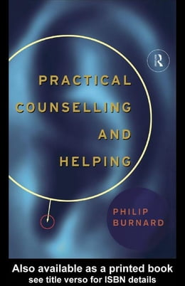 Book Practical Counselling and Helping by Burnard, Philip