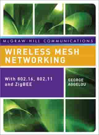 Wireless Mesh Networking