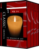 The Romance of Lust (d.1892) A classic Victorian erotic novel - Vol 1-4 by Anonymous