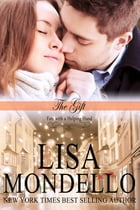The Gift by Lisa Mondello