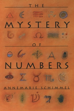 Book The Mystery of Numbers by Annemarie Schimmel