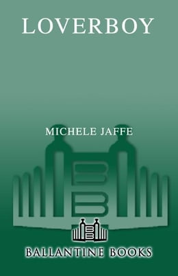 Book Loverboy: A Novel by Michele Jaffe