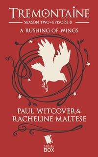 A Rushing of Wings