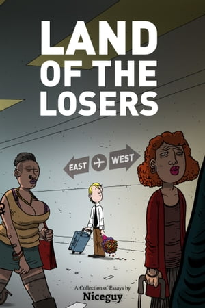 Land of the Losers