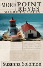 More Point Reyes Sheriff's Calls by Susanna Solomon