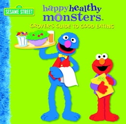 Book Grover's Guide to Good Eating (Sesame Street) by Naomi Kleinberg