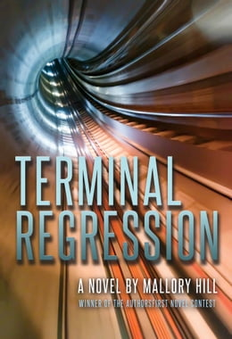 Book Terminal Regression by Mallory Hill