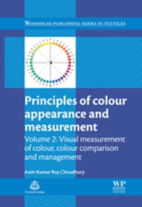 Principles of Colour and Appearance Measurement: Visual Measurement of Colour, Colour Comparison…