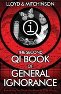 QI: The Second Book of General Ignorance f5c32f1c-bf3c-4c02-9b40-1667b6de2689