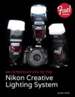 Book An Introduction to the Nikon Creative Lighting System by Alan Hess