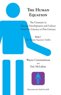 The Human Equation: The Constant in Human Development and Culture from Pre-Literacy to Post…