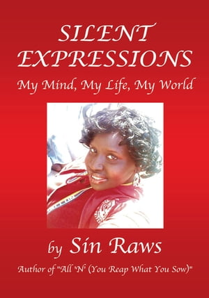 Silent Expressions: My Mind, My Life, My World
