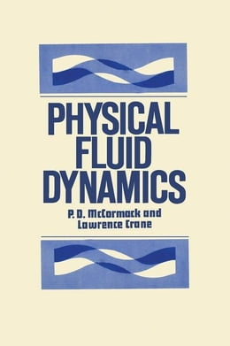 Book Physical Fluid Dynamics by McCormack, P