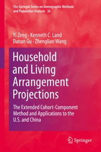 Household and Living Arrangement Projections: The Extended Cohort-Component Method and Applications…
