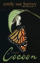 Cocoon by Emily Sue Harvey
