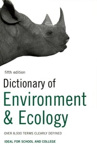 Dictionary of Environment and Ecology: Over 7,000 terms clearly defined