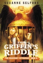 The Griffin's Riddle by Suzanne Selfors