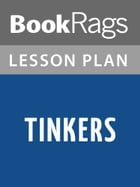 Tinkers Lesson Plans by BookRags