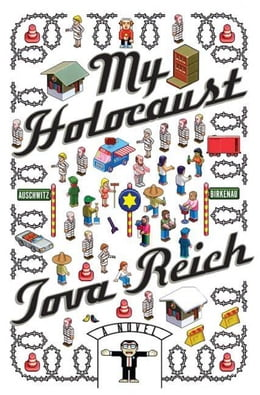 Book My Holocaust: A Novel by Tova Reich