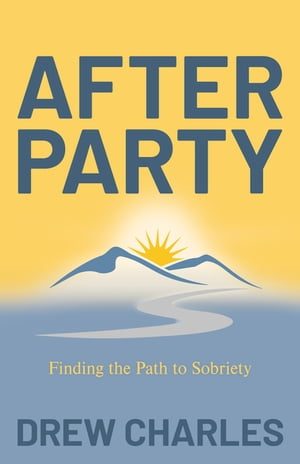 After Party: Finding the Path to Sobriety