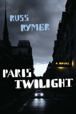 Book Paris Twilight by Russ Rymer