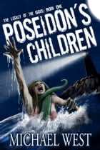 Poseidon's Children: Book One by Michael West
