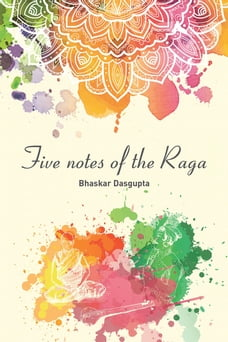 Five Notes of the Raga
