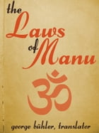 The Laws of Manu by George Bühler