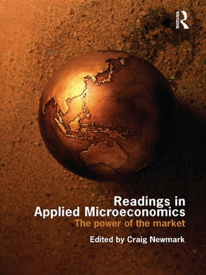 Readings in Applied Microeconomics The Power of the Market